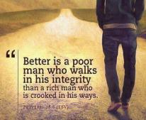poor man walking in integrity